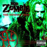 Rob Zombie, The Sinister Urge