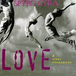 Spyro Gyra, Love & Other Obsessions