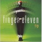 Finger Eleven, Tip