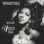 Natalie Cole, Unforgettable: With Love