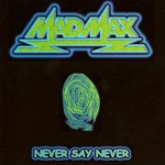 Mad Max, Never Say Never mp3