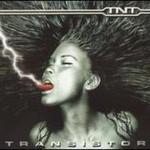 TNT, Transistor