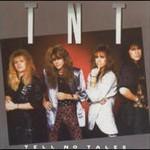TNT, Tell No Tales