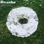 Bonobo, Days to Come mp3