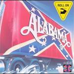 Alabama, Roll On
