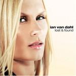 Ian Van Dahl, Lost & Found