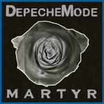 Depeche Mode, Martyr