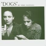 Nina Nastasia, Dogs