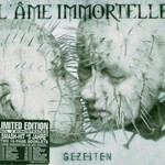 L'Ame Immortelle, Gezeiten
