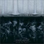 Enslaved, Below the Lights