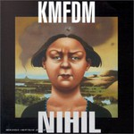 KMFDM, Nihil