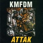 KMFDM, Attak