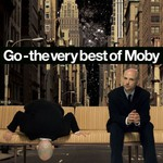 Moby, Go: The Very Best of Moby
