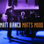 Matt Bianco, Matt's Mood mp3