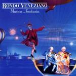 Rondo Veneziano, Musica fantasia