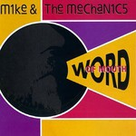 Mike + The Mechanics, Word of Mouth mp3
