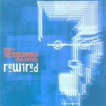Mike + The Mechanics + Paul Carrack, Rewired