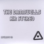 The Damnwells, Air Stereo