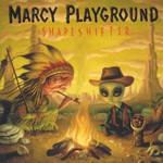 Marcy Playground, Shapeshifter