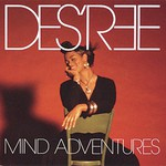 Des'ree, Mind Adventures