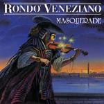 Rondo Veneziano, Masquerade