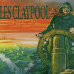 Les Claypool, Of Whales and Woe