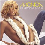 Monica, The Makings Of Me
