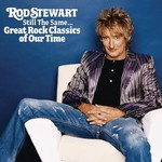 Rod Stewart, Still the Same... Great Rock Classics of Our Time mp3
