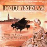 Rondo Veneziano, Attimi di magia