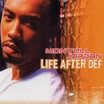 Montell Jordan, Life After Def