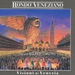 Rondo Veneziano, Visioni di Venezia