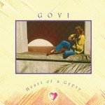 Govi, Heart of a Gypsy