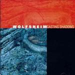 Wolfsheim, Casting Shadows