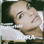 Yvonne Catterfeld, Aura