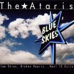 The Ataris, Blue Skies, Broken Hearts... Next 12 Exits
