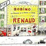 Renaud, Renaud A Bobino