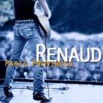 Renaud, Paris-Provinces (Aller/Retour)