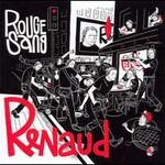 Renaud, Rouge Sang