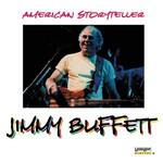 Jimmy Buffett, American Storyteller