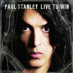 Paul Stanley, Live to Win