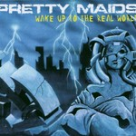 Pretty Maids, Wake Up to the Real World mp3
