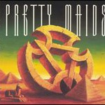 Pretty Maids, Anything Worth Doing Is Worth Overdoing