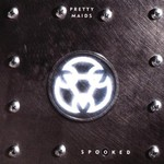 Pretty Maids, Spooked