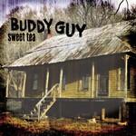 Buddy Guy, Sweet Tea