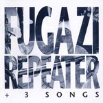 Fugazi, Repeater
