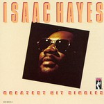 Isaac Hayes, Greatest Hit Singles