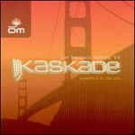 Kaskade, San Francisco Sessions: Soundtrack to the Soul