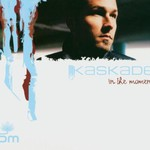 Kaskade, In the Moment