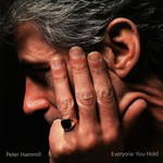 Peter Hammill, Everyone You Hold