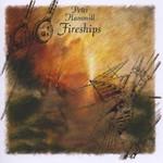 Peter Hammill, Fireships